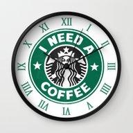 I Need A Coffee! Wall Clock