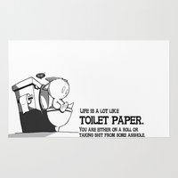 Life is a lot like toilet paper... Rug