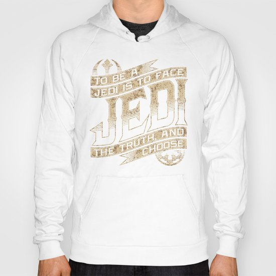 To Be A Jedi Hoody