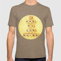 You Are My Sunshine Mens Fitted Tee Tri-Coffee SMALL