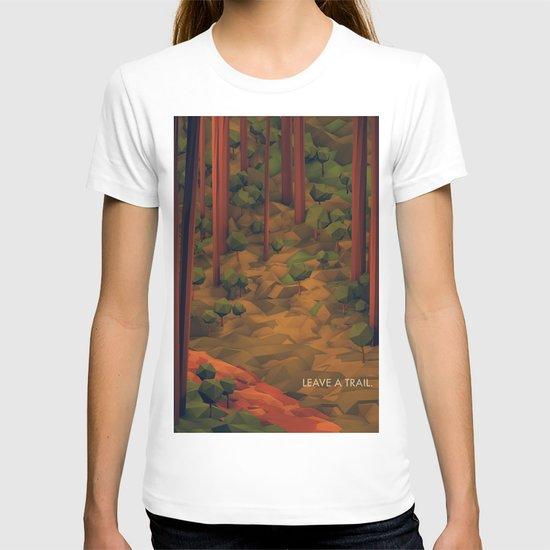 Leave A Trail T-shirt