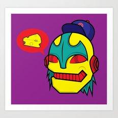 cheeze talk Art Print