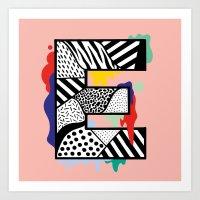 E for …. Art Print