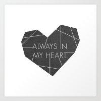 Always In My Heart - In … Art Print