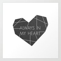 Always in My Heart - in Black Art Print