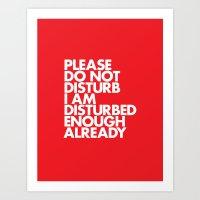 PLEASE DO NOT DISTURB I … Art Print