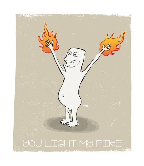 You Light My Fire Art Print