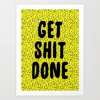Get Shit Done 1980s 1990s Art Print