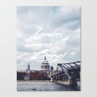 London, Baby! Canvas Print
