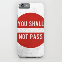 iPhone & iPod Case featuring you shall not pass by jerbing