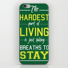 The Hardest Part Of Living iPhone & iPod Skin