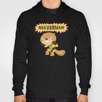 The Incredible Beaverman Hoody