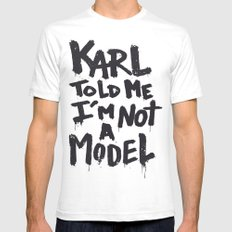 Karl told me... Mens Fitted Tee White SMALL
