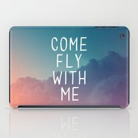Come Fly With Me iPad Case