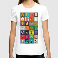 alphabet T-shirts featuring Alphabet by Nameless Shame