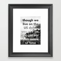 our own sense of time Framed Art Print
