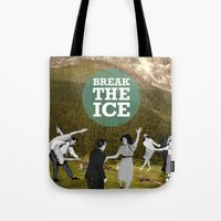 Break The Ice Tote Bag