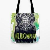 No Jodes Maricon Tote Bag