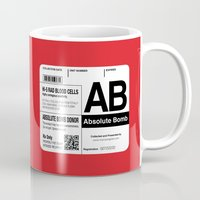 My Blood Type is AB, for Absolute Bomb! Mug
