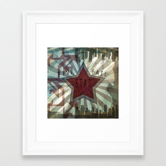 Five Star Fail. Framed Art Print