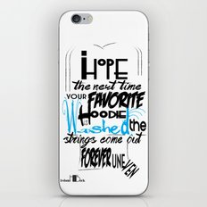Hoodie - Backhanded insults iPhone & iPod Skin