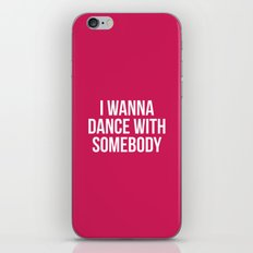 Dance With Somebody Musi… iPhone & iPod Skin
