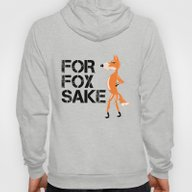 For Fox Sake Hoody