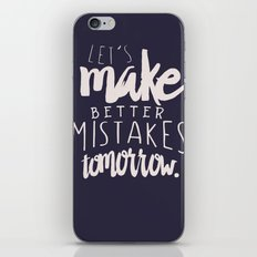 Let's make better mistakes tomorrow - motivation - quote - happiness - inspiration -  iPhone & iPod Skin