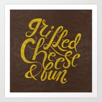 Grilled Cheese & Fun Art Print