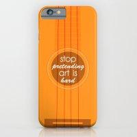 Stop pretending art is hard (orange) iPhone 6 Slim Case