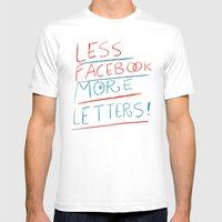 Less Facebook More Lette… Mens Fitted Tee White SMALL