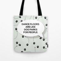 Dance Floors Tote Bag