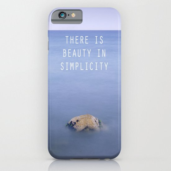 THERE IS BEAUTY IN SIMPLICITY iPhone & iPod Case