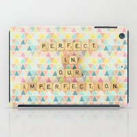 Perfect in Our Imperfection iPad Case