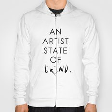 NY state of mind, Artist state of grind Hoody