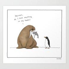 Nah, You're Good.  Art Print