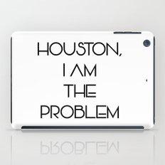 Houston, i am the problem iPad Case