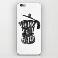 Italians Do It Better ! iPhone & iPod Skin