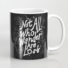 Not All Who Wander Are L… Mug