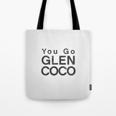 You Go Glen Coco - Mean Girls movie Tote Bag
