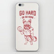 GO HARD OR GO HOME FRENCHIE iPhone & iPod Skin
