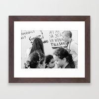 Continue, you are so strong... we will win this together Framed Art Print
