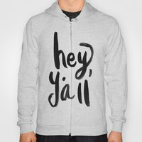 Hey Y'all Brushed Letter… Hoody