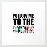 Follow Me To The Stars Art Print