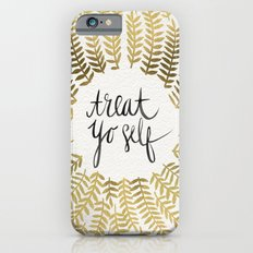 Treat Yo Self – Gold Slim Case iPhone 6s