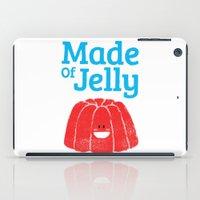 Made Of Jelly iPad Case