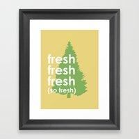So Fresh Framed Art Print