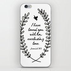 Everlasting Love Biblical Quote, Love Bible Quote, Jeremiah Verse  iPhone & iPod Skin