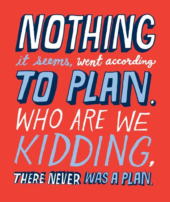 No Plan Art Print