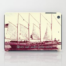 Never sail under false colors iPad Case
